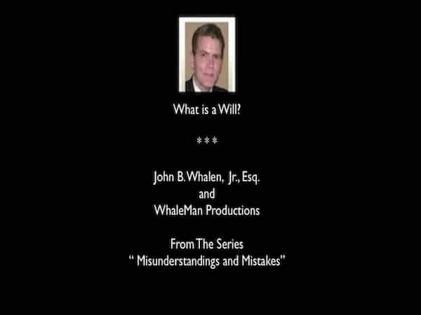 what-is-a-west-chester-pa-last-will-john-b-whalen-jr-esq